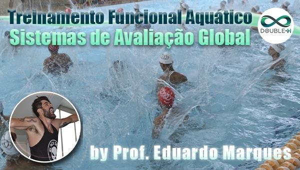 Hidroginástica: Treinamento Funcional Aquático & Sistema de Avaliação Global