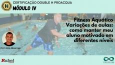 Fitnesss aquático: Variações de aulas