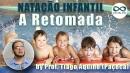 Natação Infantil: A Retomada