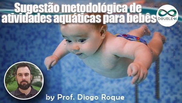 Sugestão Metodológica de atividades aquáticas para bebês