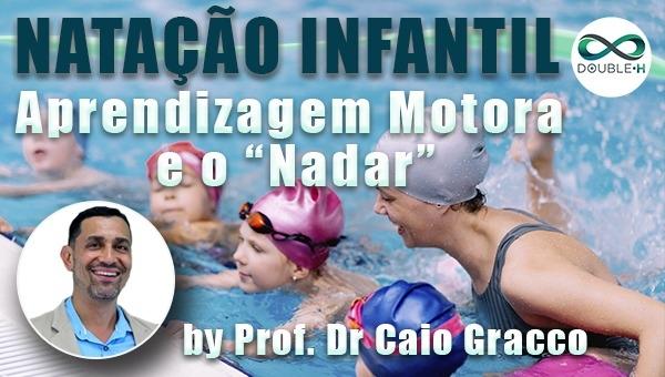 """Natação Infantil: Aprendizagem motora e o """"Nadar"""""""