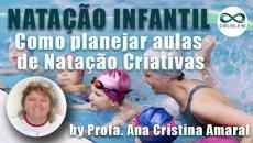 Natação Infantil: Como planejar aulas de natação criativas