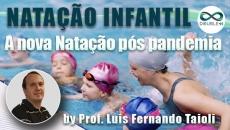 Natação Infantil: A nova natação pós pandemia