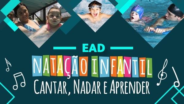 EAD - Natação Infantil: Cantar, Nadar e Aprender