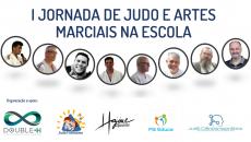 I JORNADA DE JUDO E ARTES MARCIAIS NA ESCOLA