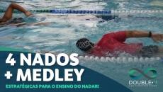 EAD - Estratégias para o Ensino do Nadar: Os 4 nados + medley