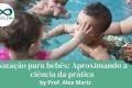 Natação para bebês:  Aproximando a ciência da prática