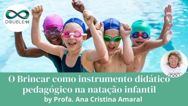 O Brincar como instrumento didático pedagógico na natação infantil
