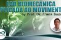 Biomecânica Aplicada ao Movimento