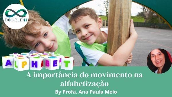 A importância do movimento na alfabetização
