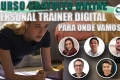 Personal Trainer Digital: Para onde vamos?