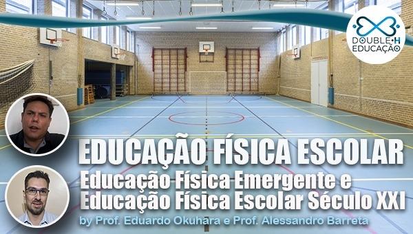 Educação: Educação Física Emergente: por uma Educação Fisica do século XXI