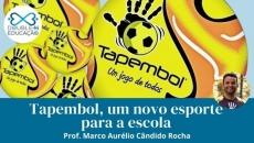 Educação: Tapembol, um novo esporte para escola