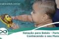 Natação para Bebês - parte I: Conhecendo seu Mundo
