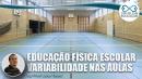 Educação: Variabilidade nas aulas de Educação Física Escolar