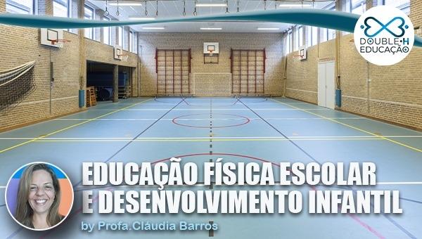 Educação: Educação Física escolar e desenvolvimento infantil