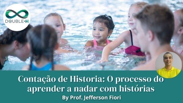 Contação de história: O processo do aprender a nadar com histórias