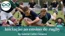 Educação: Iniciação ao ensino de Rugby