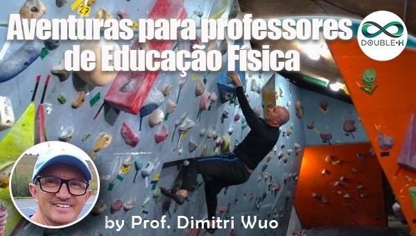 Educação: Aventura para professor de Educação Física