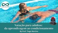 Natação para adultos: da aprendizagem ao condicionamento