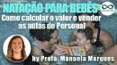 Natação para Bebês: Como calcular o valor e vender as aulas de Personal