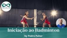 Educação: Iniciação ao Badminton