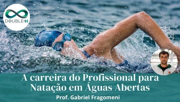 A carreira do profissional para Natação em Àguas Abertas