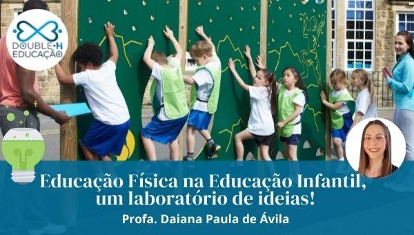 Educação Física na Educação Infantil: Um laboratório de ideias