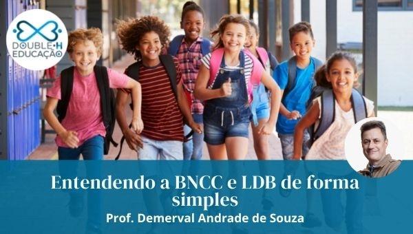Educação: Entendendo a BNCC e LDB de forma simples