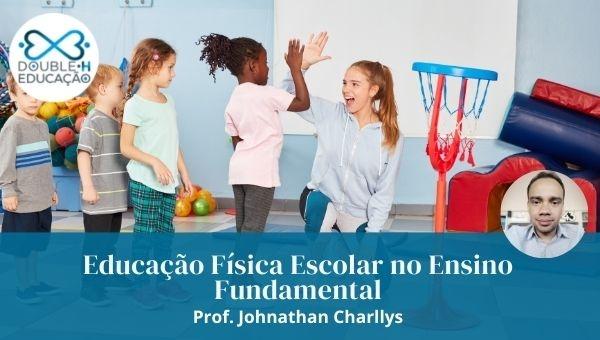 Educação Física Escolar: Ensino Fundamental I