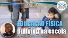 Educação: Bullying na escola