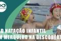 Natação Infantil: Um Mergulho na Descoberta