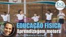 Educação: Aprendizagem motora: Expandindo conceitos teóricos para a prática