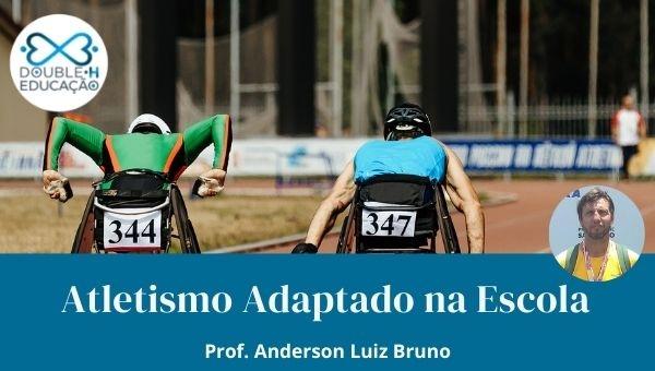 Educação: Atletismo adaptado na escola