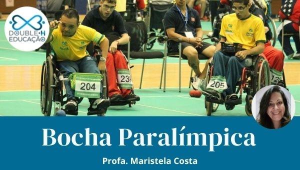 Educação: Bocha Paralímpica