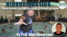 Hidroginástica: Como avaliar para prescrever e treinar na água
