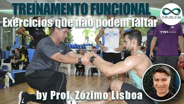 Treinamento Físico: Exercícios que não podem faltar no seu Treinamento Funcional