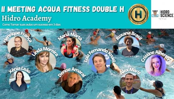 II Meeting Acqua Fitness Double H: Hidro Academy