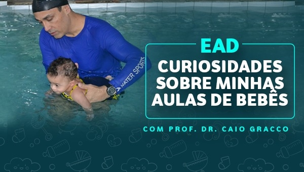 EAD - Curiosidades sobre minhas aulas para Bebês