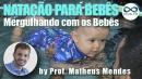 Natação para bebês: Mergulhando com os bebês