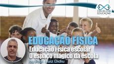 Educação Física escolar: O espaço mágico da escola