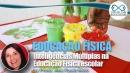 Inteligências Múltiplas na Educação Física escolar