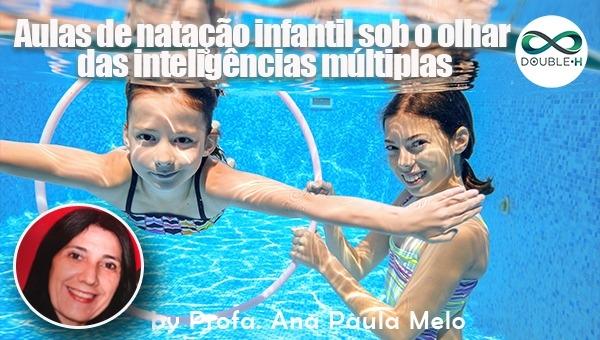 Aulas de natação infantil sob o olhar das inteligências múltiplas