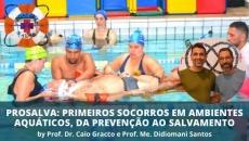 ProSalva: Primeiros Socorros em ambientes aquáticos, da prevenção ao salvamento