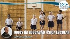 Série Despertar: Jogos na Educação Física Escolar