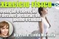 Exercícios físicos na prevenção e correção de desvios posturais de joelho e coluna