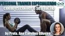 Personal trainer especializado: como escolher o seu nicho