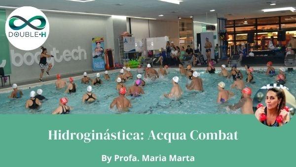 Hidroginástica: Acqua Combat