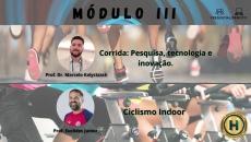 Corrida: Pesquisa, tecnologia e Inovação/ Ciclismo Indoor