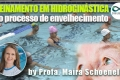 Treinamento em hidroginástica e o processo de envelhecimento